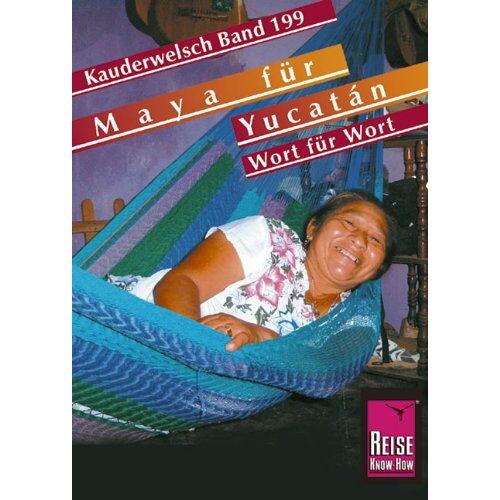 Grabowski, Nils Thomas - Maya für Yucatán - Preis vom 11.04.2021 04:47:53 h
