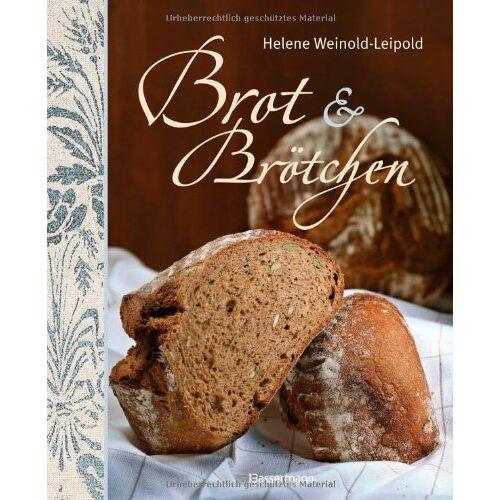 Helene Weinold-Leipold - Brot & Brötchen - Preis vom 28.02.2021 06:03:40 h