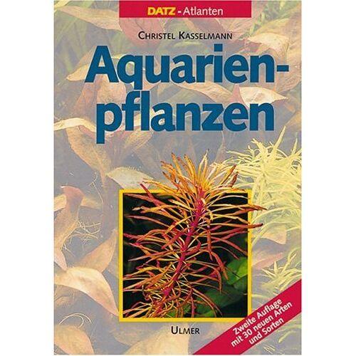 Christel Kasselmann - Aquarienpflanzen - Preis vom 20.10.2020 04:55:35 h