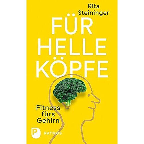 Rita Steininger - Für helle Köpfe: Fitness fürs Gehirn - Preis vom 18.04.2021 04:52:10 h