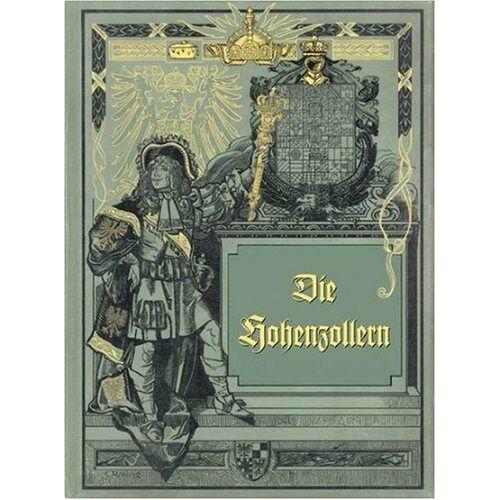 Carl Röhling - Die Hohenzollern: in Bild und Wort - Preis vom 14.05.2021 04:51:20 h