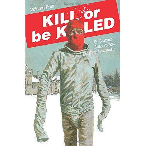 Ed Brubaker - Kill or Be Killed Volume 4 - Preis vom 14.04.2021 04:53:30 h
