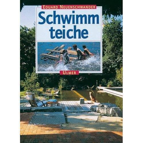 Eduard Neuenschwander - Schwimmteiche - Preis vom 05.05.2021 04:54:13 h