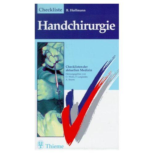 Reimar Hoffmann - Checklisten der aktuellen Medizin, Checkliste Handchirurgie - Preis vom 09.04.2020 04:56:59 h