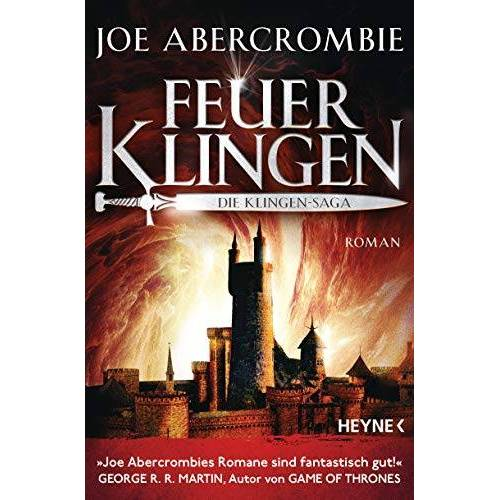 Joe Abercrombie - Feuerklingen - Die Klingen-Saga: Roman (Die Klingen-Romane, Band 2) - Preis vom 04.07.2020 05:04:56 h