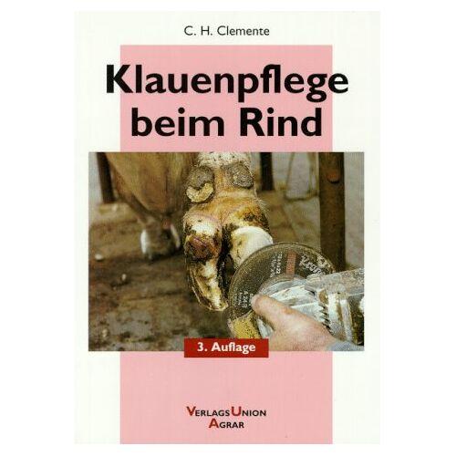 Clemente, Carl H. - Klauenpflege beim Rind - Preis vom 20.10.2020 04:55:35 h