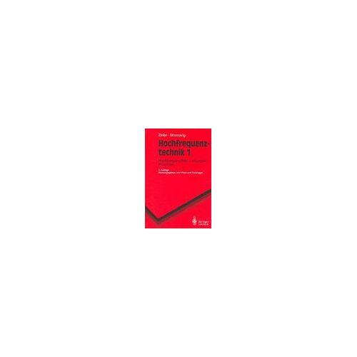 Otto Zinke - Hochfrequenztechnik 1: Hochfrequenzfilter, Leitungen, Antennen (Springer-Lehrbuch) - Preis vom 27.10.2020 05:58:10 h