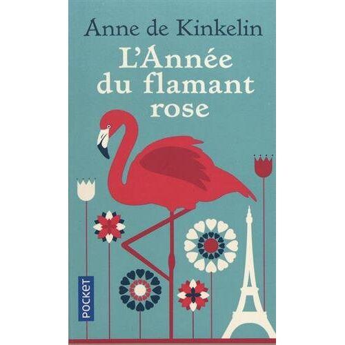 - L'année du flamant rose - Preis vom 14.01.2021 05:56:14 h