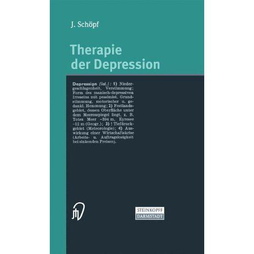 Josef Schopf - Therapie der Depression - Preis vom 03.03.2021 05:50:10 h