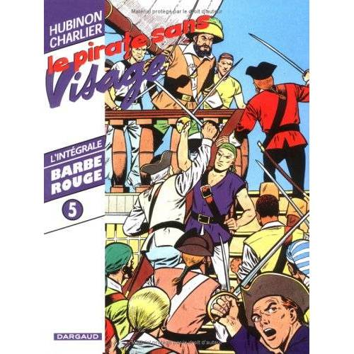 Victor Hubinon - Barbe-Rouge, Tome 5 : Le pirate sans visage (Barbe Rouge (in) - Preis vom 15.05.2021 04:43:31 h