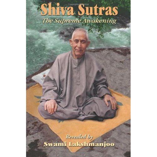 Swami Lakshmanjoo - Shiva Sutras: The Supreme Awakening - Preis vom 01.03.2021 06:00:22 h