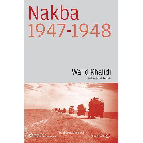 Walid Khalidi - Nakba 1947-1948 - Preis vom 12.04.2021 04:50:28 h