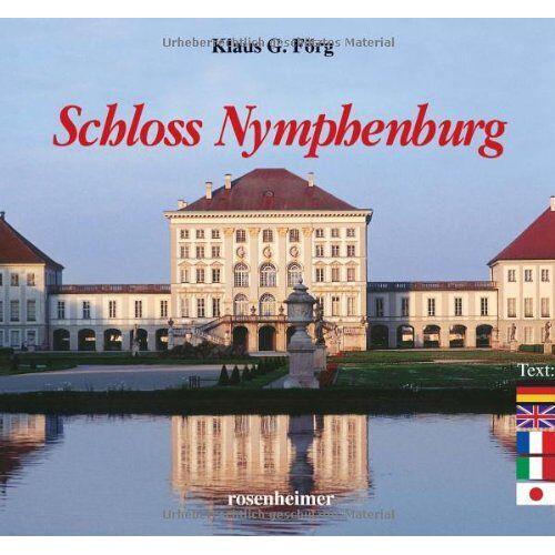 Klaus G. Förg - Schloss Nymphenburg - Preis vom 10.04.2021 04:53:14 h