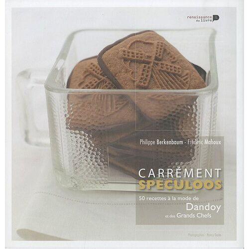 Philippe Berkenbaum - Carrément Spéculoos : 50 recettes à la mode de Dandoy et des Grands Chefs - Preis vom 20.10.2020 04:55:35 h