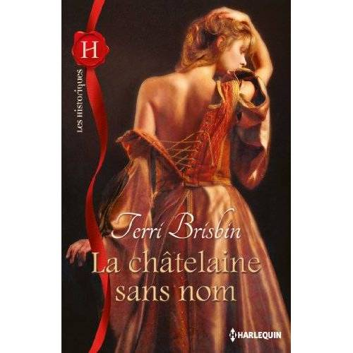Terri Brisbin - La chatelaine sans nom - Preis vom 20.10.2020 04:55:35 h