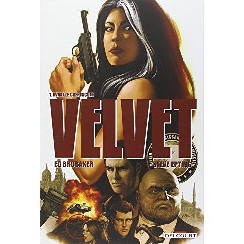 Ed Brubaker - Velvet, Tome 1 : Avant de mourir... - Preis vom 14.04.2021 04:53:30 h