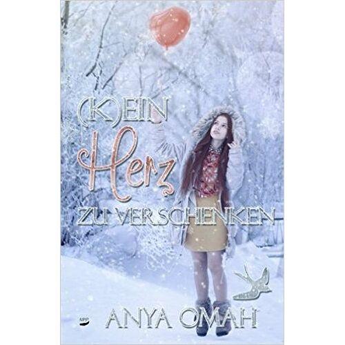 Anya Omah - (K)ein Herz zu verschenken - Preis vom 16.05.2021 04:43:40 h