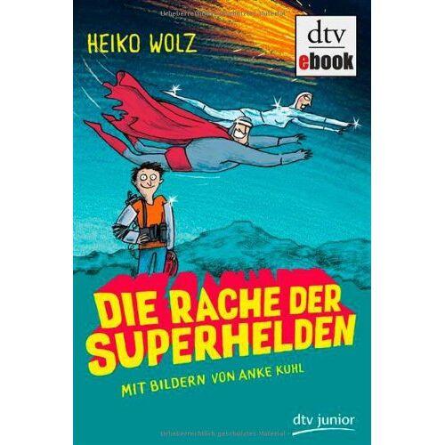 Heiko Wolz - Die Rache der Superhelden - Preis vom 25.02.2021 06:08:03 h