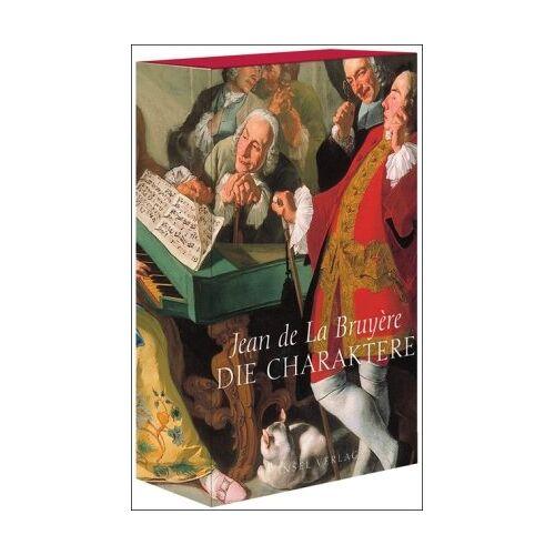 La Bruyère, Jean de - Die Charaktere - Preis vom 05.03.2021 05:56:49 h