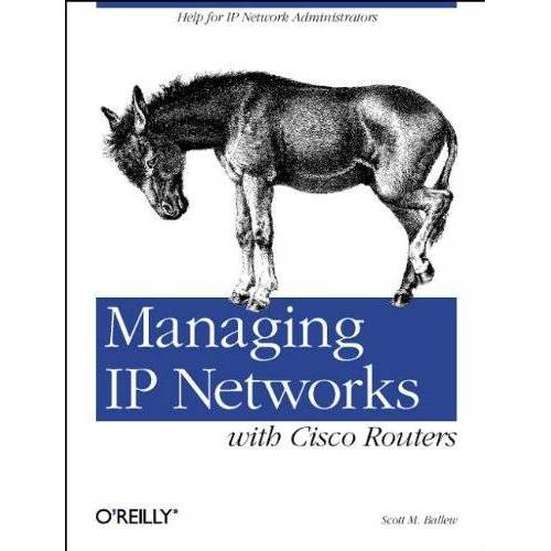 Scott Ballew - Managing IP Networks with Cisco Routers - Preis vom 06.09.2020 04:54:28 h