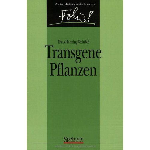 Hans-Henning Steinbiß - Transgene Pflanzen - Preis vom 05.09.2020 04:49:05 h