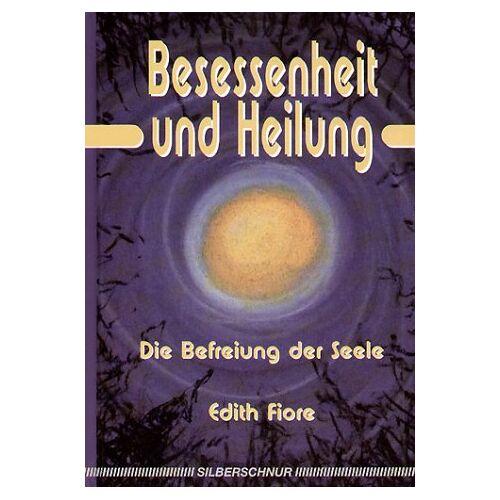 Edith Fiore - Besessenheit und Heilung - Preis vom 12.05.2021 04:50:50 h