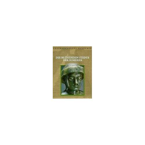 - Untergegangene Kulturen: Die blühenden Städte der Sumerer - Preis vom 13.05.2021 04:51:36 h
