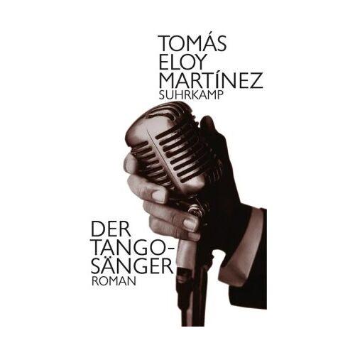 Martinez, Tomas Eloy - Der Tangosänger: Roman - Preis vom 16.10.2019 05:03:37 h