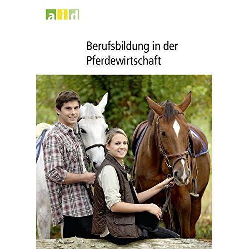 - Berufsbildung in der Pferdewirtschaft - Preis vom 05.05.2021 04:54:13 h