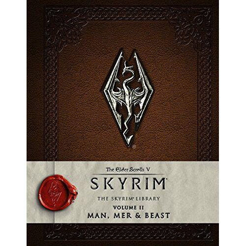 Bethesda Softworks - The Elder Scrolls V: Skyrim - The Skyrim Library, Vol. II: Man, Mer, and Beast (Skyrim Library: the Elder Scrolls V) - Preis vom 30.05.2020 05:03:23 h