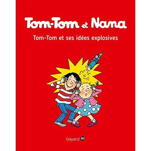 - Tom-Tom et Nana, Tome 2 : Tom-Tom et ses idées explosives - Preis vom 24.02.2021 06:00:20 h