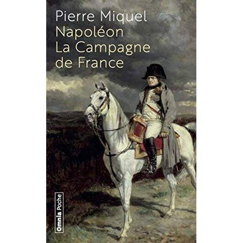 - Napoléon - La Campagne de France - Preis vom 09.04.2021 04:50:04 h