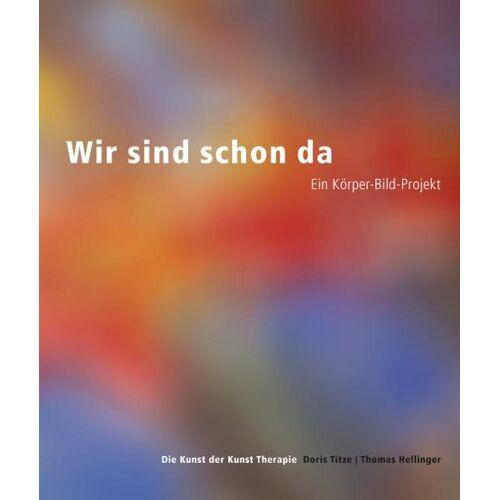 Doris Titze - Wir sind schon da - Preis vom 20.10.2020 04:55:35 h