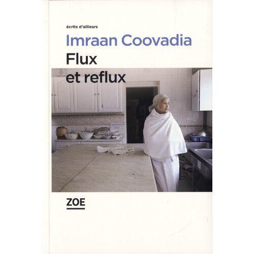 Imraan Coovadia - Flux et reflux - Preis vom 18.04.2021 04:52:10 h