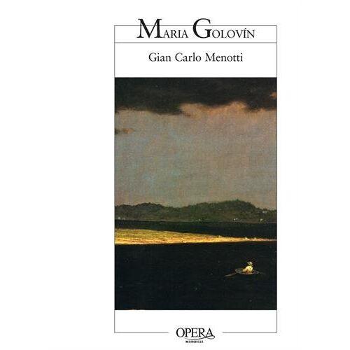 Menotti, Gian Carlo - Maria Golovin : Opéra en trois actes - Preis vom 21.10.2020 04:49:09 h
