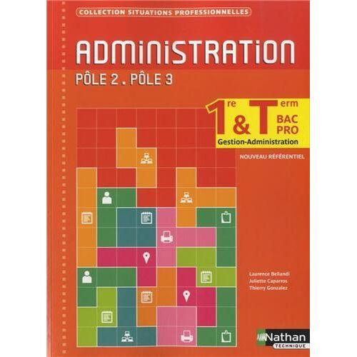 Laurence Bellandi - Administration 1e & Tle Bac Pro gestion-administration : Pôle 2, pôle 3 - Preis vom 24.01.2021 06:07:55 h