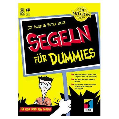 Isler, J. J. - Segeln für Dummies. Für Spaß beim Segeln - Preis vom 07.05.2021 04:52:30 h