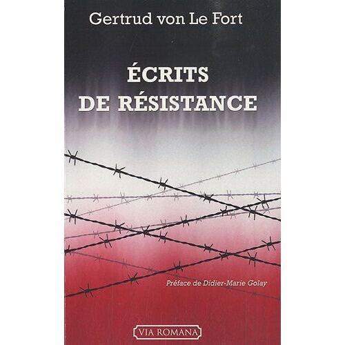 Le Fort, Gertrud von - Ecrits de résistance : La femme de Pilate ; La tour de Constance ; La nuit allemande - Preis vom 03.04.2020 04:57:06 h