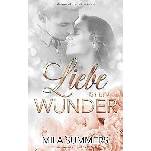 Mila Summers - Liebe ist ein Wunder: Neuerscheinung - Preis vom 09.04.2020 04:56:59 h