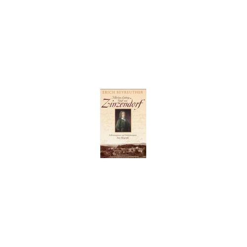 Erich Beyreuther - Nikolaus Ludwig Graf von Zinzendorf - Preis vom 15.01.2021 06:07:28 h