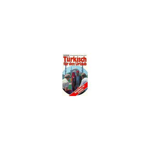 Karl Binswanger - Türkisch für den Urlaub. Sprachkurs mit Cassette - Preis vom 08.05.2021 04:52:27 h