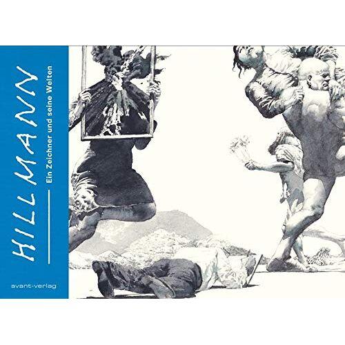 Hans Hillmann - Hillmann: Ein Zeichner und seine Welten - Preis vom 28.02.2021 06:03:40 h