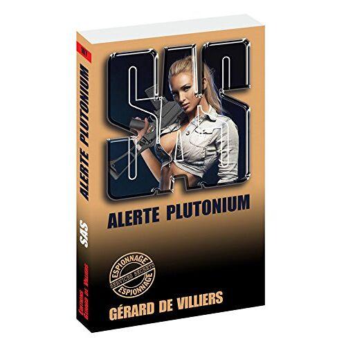 Villiers, Gérard de - Alerte plutonium - Preis vom 23.02.2021 06:05:19 h