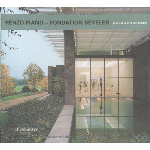 Renzo Piano - Renzo Piano, Fondation Beyeler - Preis vom 14.04.2021 04:53:30 h
