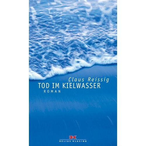 Claus Reissig - Tod im Kielwasser - Preis vom 22.01.2021 05:57:24 h