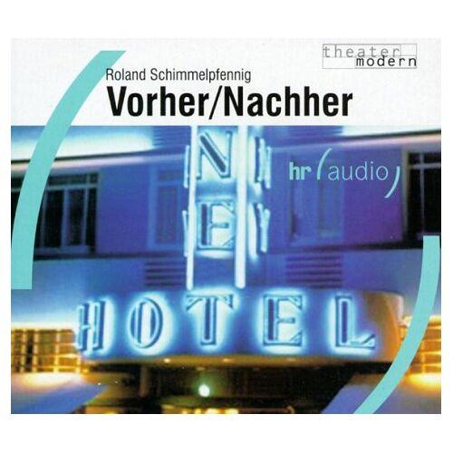 Roland Schimmelpfennig - Vorher/nachher, 2 Audio-CDs - Preis vom 09.05.2021 04:52:39 h