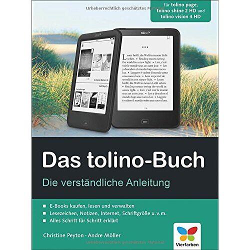 Christine Peyton - Das tolino-Buch: Die verständliche Anleitung. Für tolino page, tolino shine 2 HD und tolino vision 4 HD - Preis vom 22.02.2021 05:57:04 h