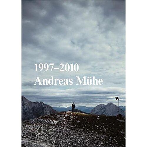 Andreas Mühe - Andreas Mühe. 1997-2010 - Preis vom 31.03.2020 04:56:10 h