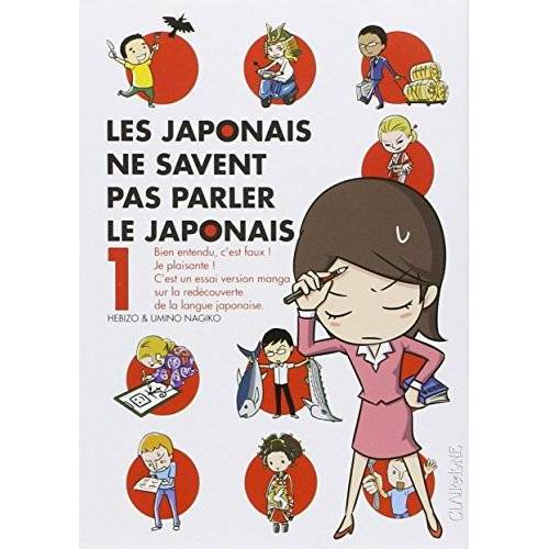 Hebizo - Les japonais ne savent pas parler le japonais, Tome 1 : - Preis vom 25.02.2021 06:08:03 h