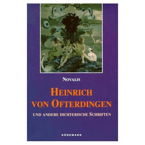 Novalis - Novalis: Heinrich Von Ofterdingen - Preis vom 27.02.2021 06:04:24 h